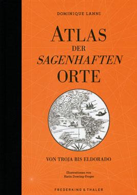 Atlas der sagenhaften Orte_small