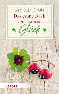 Das große Buch vom wahren Glück_small