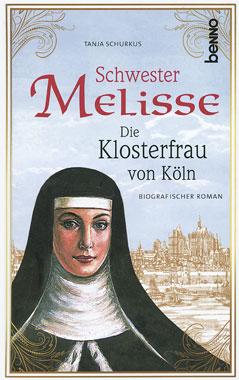 Schwester Melisse - Die Klosterfrau von Köln_small