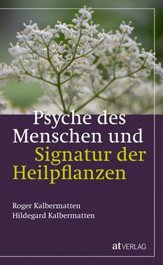 Psyche des Menschen und Signatur der Heilpflanzen_small