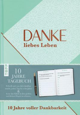 Danke liebes Leben - 10 Jahre Tagebuch_small