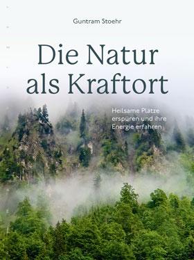 Die Natur als Kraftort_small