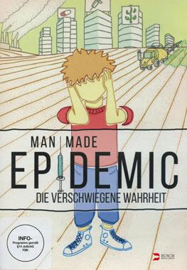 Man Made Epidemic - Die verschwiegene Wahrheit_small