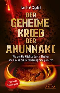 Der geheime Krieg der Anunnaki (erweiterte Neuausgabe)_small