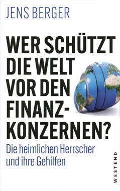 Wer schützt die Welt vor den Finanzkonzernen?_small