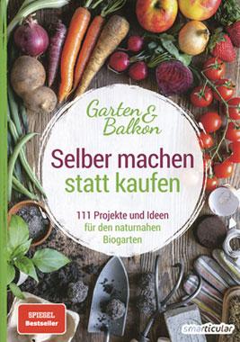 Selber machen statt kaufen - Garten und Balkon_small