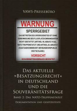 Das aktuelle »Besatzungsrecht« in Deutschland und die Souveränitätsfrage Band 2_small