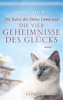Die Katze des Dalai Lama und die vier Geheimnisse des Glücks_small