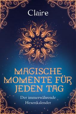 Magische Momente für jeden Tag_small