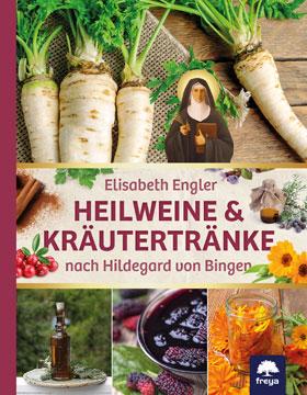 Heilweine & Kräutertränke nach Hildegard von Bingen_small