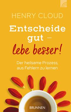 Entscheide gut - lebe besser!_small