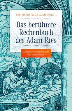 Das macht nach Adam Riese - Das berühmte Rechenbuch des Adam Ries_small
