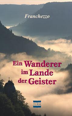 Ein Wanderer im Lande der Geister_small