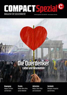 COMPACT-Spezial 28: Die Querdenker. Liebe und Revolution_small