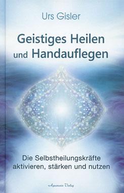 Geistiges Heilen und Handauflegen_small