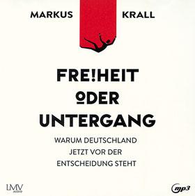 Freiheit oder Untergang - Hörbuch MP3-CD_small