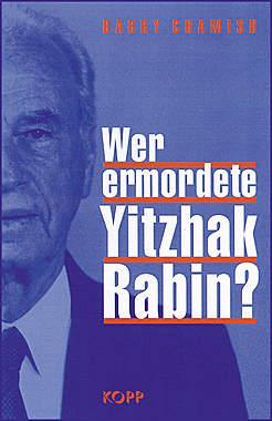 Wer ermordete Yitzhak Rabin?