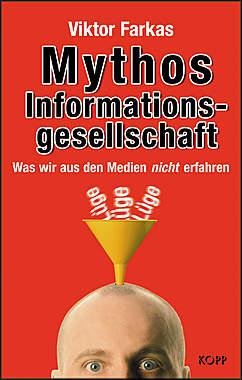 Mythos Informationsgesellschaft