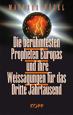 Die berühmtesten Propheten Europas und ihre Weissagungen für das Dritte Jahrtausend_small