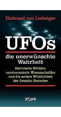 UFOs - die unerwünschte Wahrheit