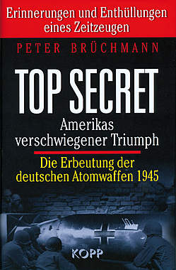 TOP SECRET: Amerikas verschwiegener Triumph
