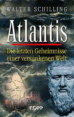 Atlantis - Die letzten Geheimnisse einer versunkenen Welt