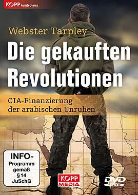 Die gekauften Revolutionen