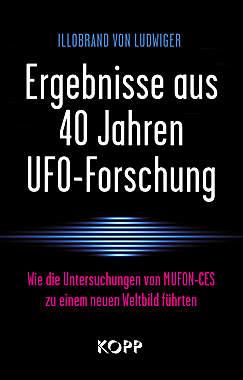 Illobrand v. Ludwiger Ergebnisse aus 40 Jahren UFO-Forschung