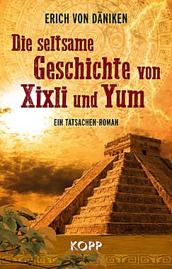 Die seltsame Geschichte von Xixli und Yum