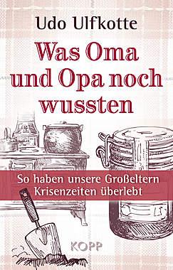 Was Oma und Opa noch wussten_small