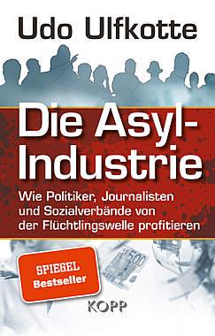 Die Asylindustrie