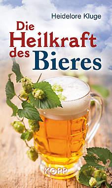 Die Heilkraft des Bieres