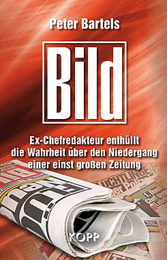 Bild: Ex-Chefredakteur enthüllt die Wahrheit über den Niedergang einer einst großen Zeitung_small