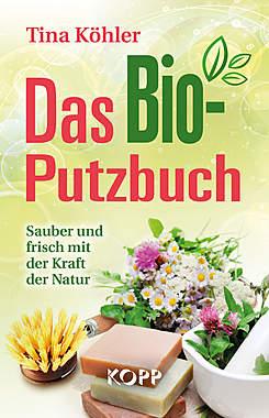 Das Bio-Putzbuch