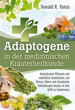 Adaptogene in der medizinischen Kräuterheilkunde