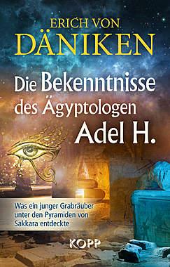 Die Bekenntnisse des Ägyptologen Adel H._small