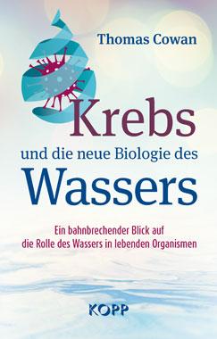 Krebs und die neue Biologie des Wassers_small