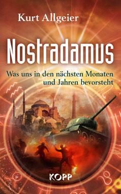 Nostradamus - Was uns in den nächsten Monaten und Jahren bevorsteht_small