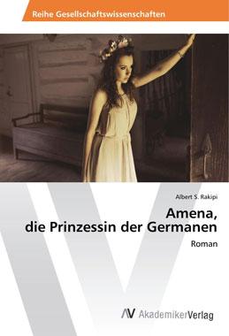 Amena, die Prinzessin der Germanen - Mängelartikel