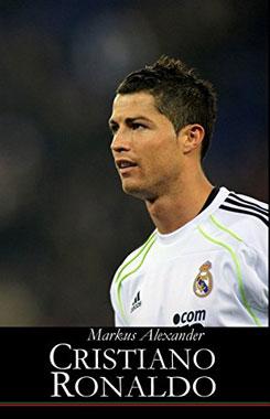 Der neue Fußballgott    Cristiano Ronaldo