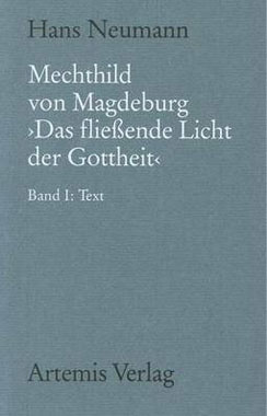 Mechthild von Magdeburg Das fließende Licht der Gottheit