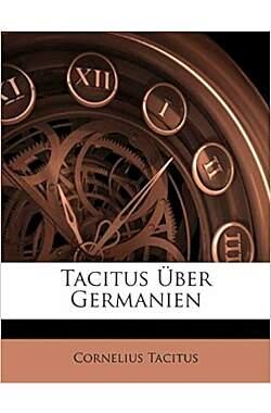 Tacitus über Germanien