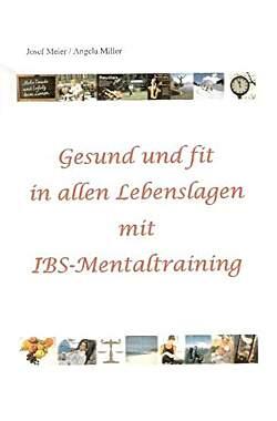 Gesund und fit in allen Lebenslagen mit IBS-Mentaltraining - Mängelartikel