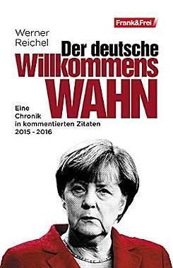 Der Deutsche Willkommenswahn - Mängelartikel