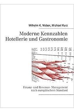 Moderne Kennzahlen für Hotellerie und Gastronomie - Mängelartikel