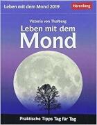 Leben mit dem Mond