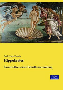 Hippokrates: Grundsätze seiner Schriftensammlung - Mängelartikel