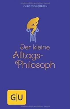 Der kleine Alltagsphilosoph - Mängelartikel