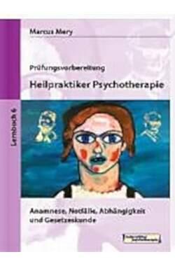 Prüfungsvorbereitung - Heilungspraktiker Psychotherapie