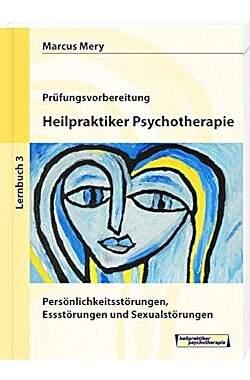 Prüfungsvorbereitung, Heilpraktiker Psychitherapie - Lernbuch 3